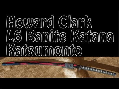 Howard Clark Katana (L6 Banite Steel) Samurai Sword with